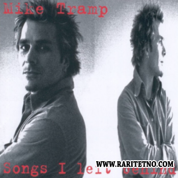 Mike Tramp - Songs I  Left Behaind 2004