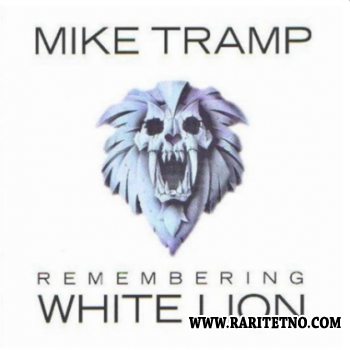 Mike Tramp -  Remembering White Lion 1999