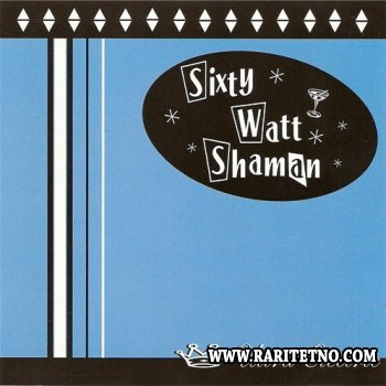 Sixty Watt Shaman - Ultra Electric 1998