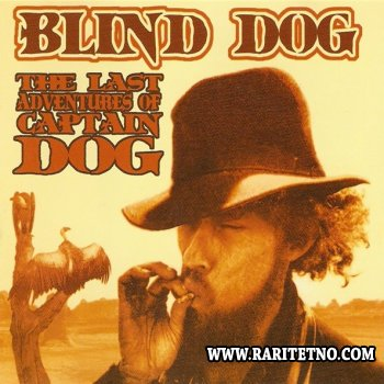 Blind Dog - The Last Adventures of Captain Dog 2001