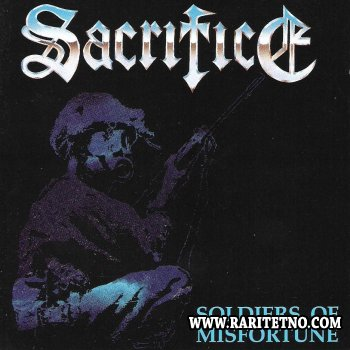 Sacrifice - Soldiers Of Misfortune 1991