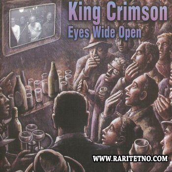 King Crimson - Eyes Wide Open 2003