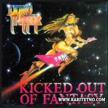 Liquid Mirror - Kicked Out Of Fantasy 1987