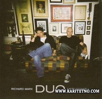 Richard Marx and Matt Scannell - Duo 2008