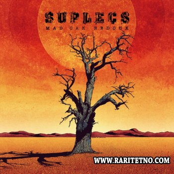 Suplecs – Mad Oak Redoux 2011