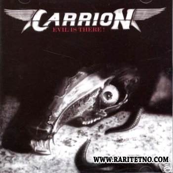 Carrion - Evil Is There! 1986