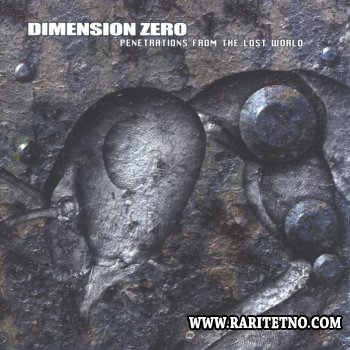 Dimension Zero - Penetrations from the Lost World 2003