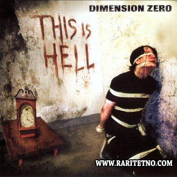 Dimension Zero - This Is Hell 2003