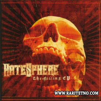 HateSphere - The Killing (EP) 2004