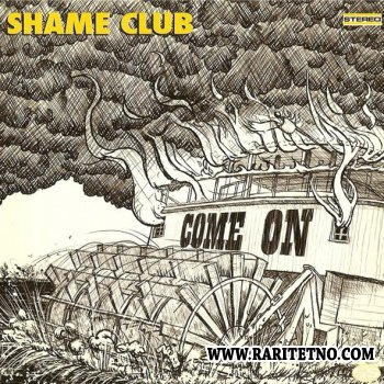 Shame Club - Come On 2008