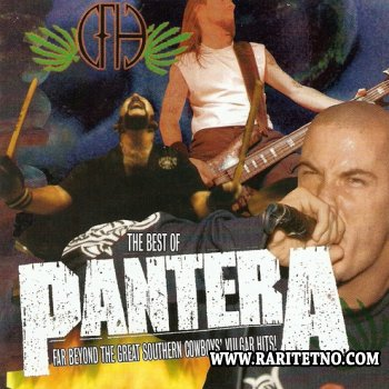 The Best of Pantera - Far Beyond the Great Southern Cowboys' Vulgar Hits! 2003