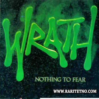 Wrath - Nothing to Fear 1987