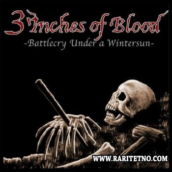 3 Inches Of Blood - Battlecry Under A Winter sun 2002