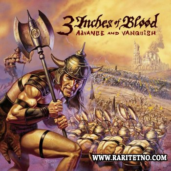 3 Inches Of Blood - Advance And Vanquish 2004