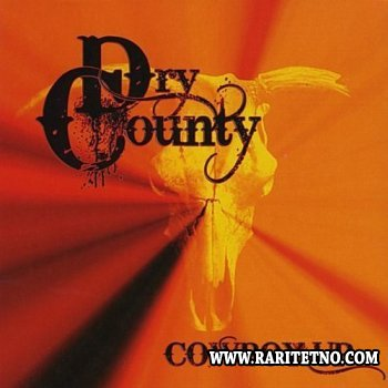 Dry County - Cowboy Up 2010