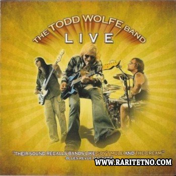 The Todd Wolfe Band - The Todd Wolfe Band Live 2010