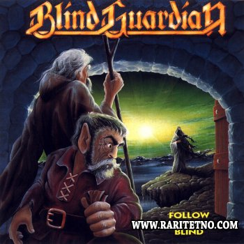 Blind Guardian - Follow The Blind 1989