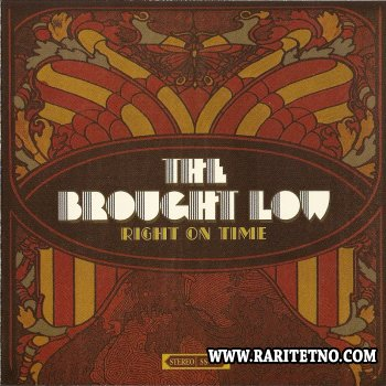 The Brought Low - Right On Time 2006