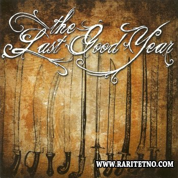 The Last Good Year - The Last Good Year 2008