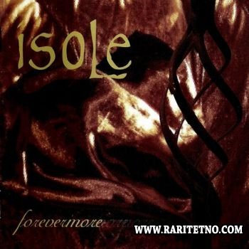Isole - Forevermore 2005