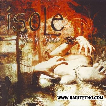 Isole - Bliss Of Solitude 2008