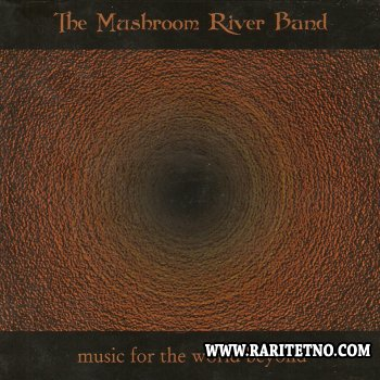 The Mushroom River Band - Music For The World Beyond 2000