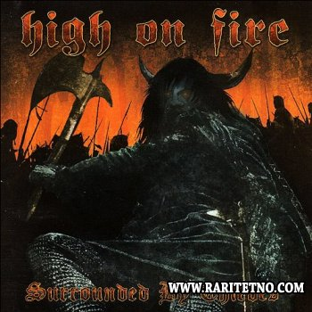 High On Fire - Surrounded By Thieves 2002