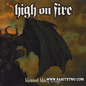 High On Fire - Blessed Black Wings 2004