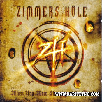 Zimmers Hole - When You Were Shouting at the Devil...We Were in League with Satan  2008