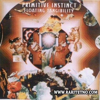Primitive Instinct - Floating Tangiblilty  1994