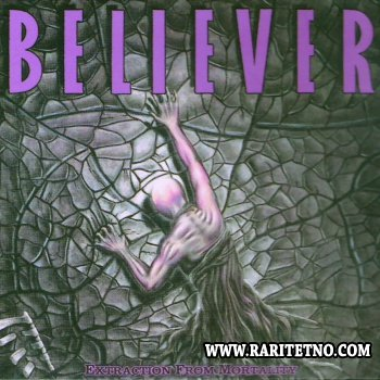Believer - Extraction from Mortality 1989