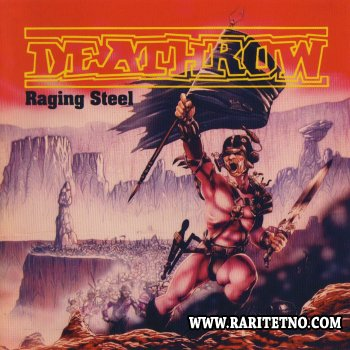 Deathrow - Raging Steel 1987