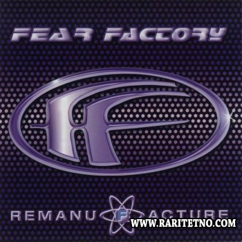 Fear Factory - Remanufacture 1997
