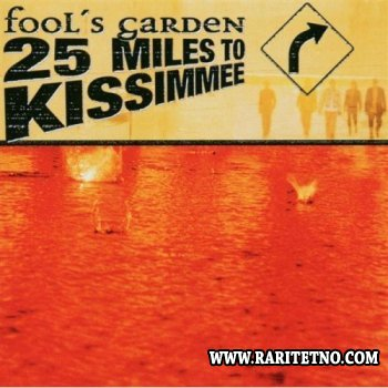 Fool's Garden - 25 Miles to Kissimmee 2003