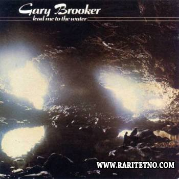Gary Brooker - Lead Me To The Water 1982