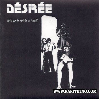 DESIREE - Make It With A Smile 1976