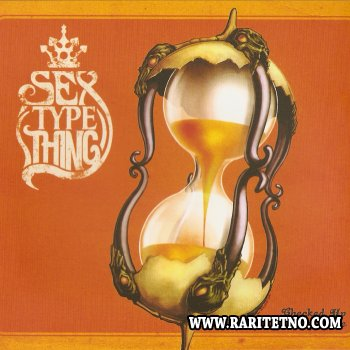 Sex Type Thing - Checked Up By Time 2011