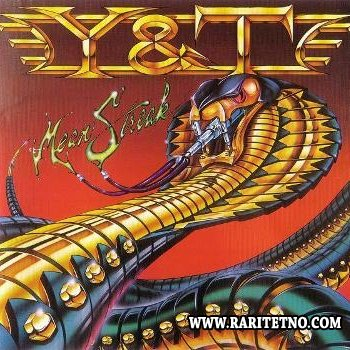 Yesterday & Today (Y & T) - Mean Streak 1983