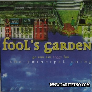 Fool's Garden - Go and Ask Peggy for the Principal Thing 1997