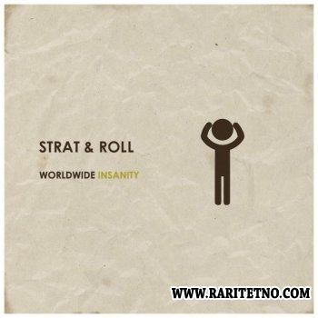 Strat & Roll - Worldwide Insanity 2011