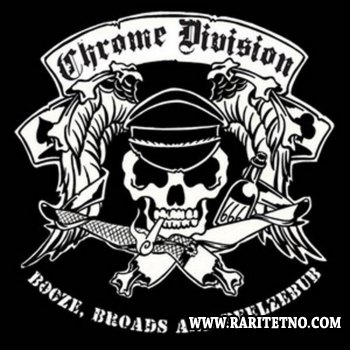 Chrome Division - Booze, Broads And Beelzebub 2008