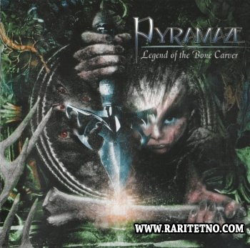 Pyramaze - Legend Of The Bone Carver 2006