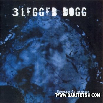 3 Legged Dogg -  Frozen Summer 2006