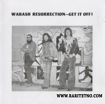 Wabash Resurrection - Get It Off! 1974