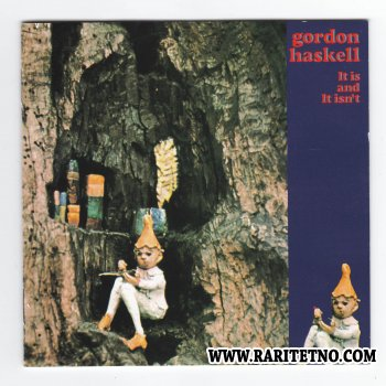 Gordon Haskell - It Is And It Isn't 1971