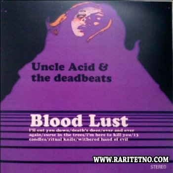 Uncle Acid And The Deadbeats - Blood Lust 2011