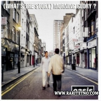 Oasis - (What's The Story) Morning Glory? 1995