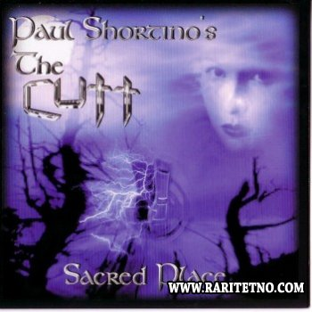 Paul Shortino's The Cutt - Sacred Place 2002