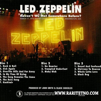 Led Zeppelin - Haven't We Met Somewhere Before? 1975 (3CD)