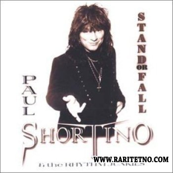 Paul Shortino & the Rhythm Junkies - Stand or Fall 2001